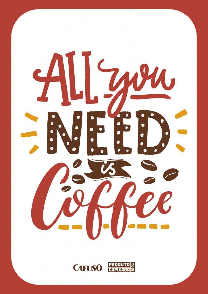 """Quadro-de-cantinho-do-café-para-imprimir-com-a-frase-""""All-you-need-is-coffee"""""""